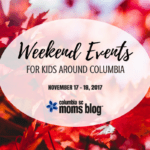Weekend Events for Kids {November 17 – 19}