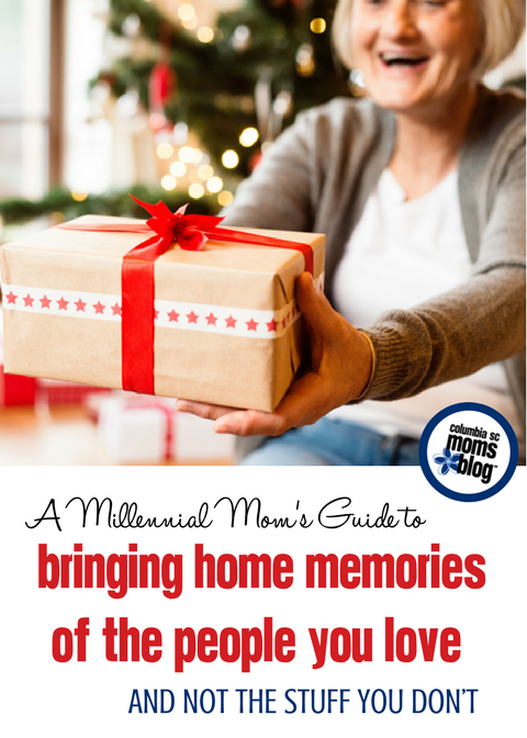A Millennial Mom's Guide to Bringing Home Memories of the People You love, and Not the Stuff You Don't | Columbia SC Moms Blog