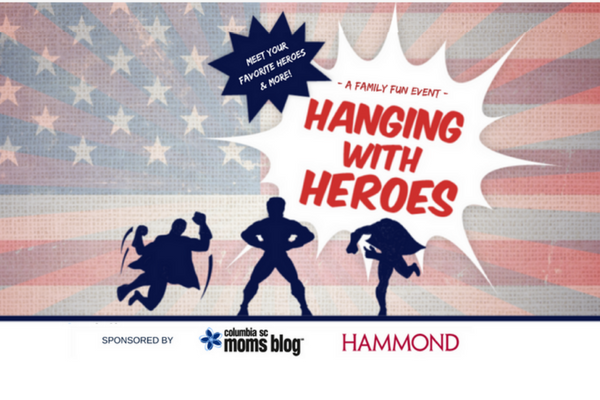 Hanging With Heroes | Columbia SC Moms Blog