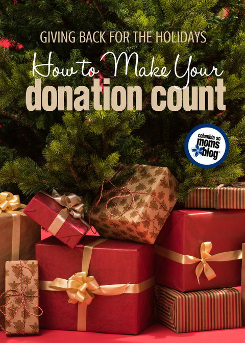 Giving Back for the Holidays :: How to Make Your Donation Count | Columbia SC Moms Blog