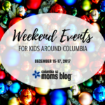 Weekend Events for Kids {December 15-17}