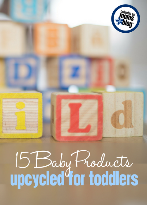 15 Baby Products Upcycled for Toddlers | Columbia SC Moms Blog