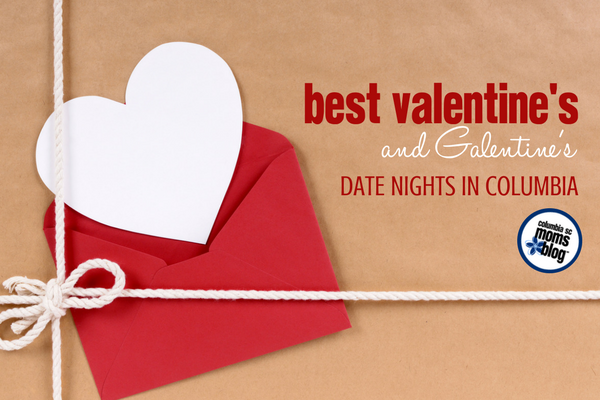 Best Valentine S And Galentine S Date Nights In Columbia