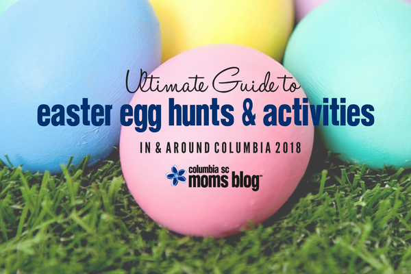 Ultimate Guide to Easter Egg Hunts & Activities in and Around Columbia 2018