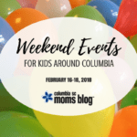 Weekend Events for Kids {February 16-18}