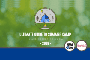 Ultimate Guide to Summer Camp in and Around Columbia 2018 | Columbia SC Moms Blog