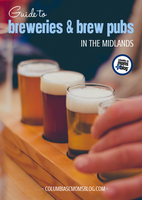 Guide to Breweries and Brew Pubs in the Midlands | Columbia SC Moms Blog