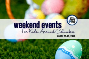 Weekend Events for Kids in Columbia - March 23-25, 2018 | Columbia SC Moms Blog