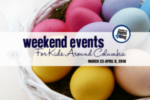 Weekend Events for Kids in Columbia - March 30-April 1, 2018 | Columbia SC Moms Blog