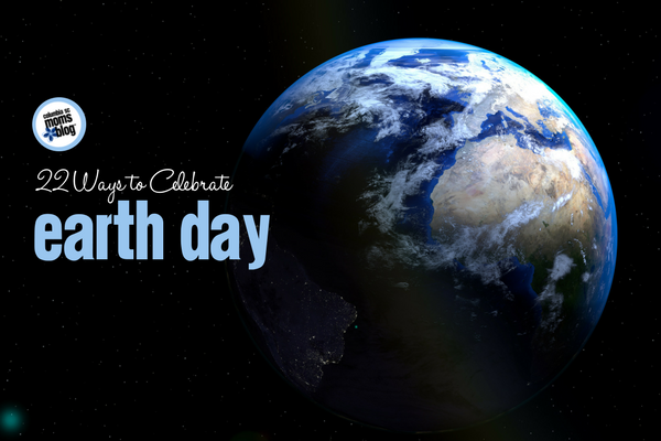 22 Ways to Celebrate Earth Day | Columbia SC Moms Blog