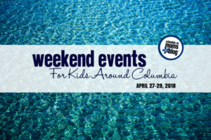 Weekend Events for Kids in Columbia - April 27-29, 2018 | Columbia SC Moms Blog