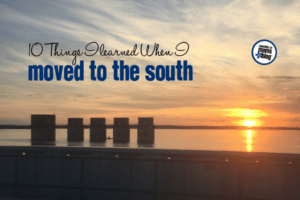 10 Things I Learned When I Moved to the South | Columbia SC Moms Blog