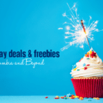 Birthday Deals & Freebies in Columbia and Beyond
