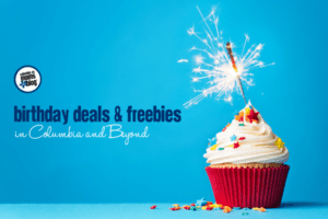 Birthday Deals & Freebies in Columbia and Beyond | Columbia SC Moms Blog