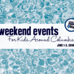 Weekend Events for Kids {June 1-3}