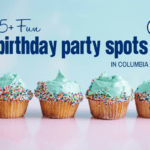 15+ Fun Birthday Party Spots in Columbia