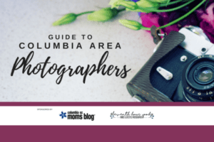 Guide to Columbia Area Photographers - featured image 2018 | Columbia SC Moms Blog