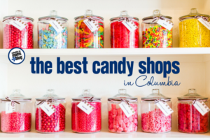 The Best Candy Shops in Columbia | Columbia SC Moms Blog