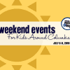 Weekend Events for Kids - July 6-8, 2018 | Columbia SC Moms Blog