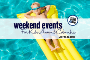 Weekend Events for Kids Around Columbia - July 13-15, 2018 | Columbia SC Moms Blog
