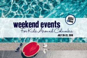weekend events for kids around columbia - July 20-22, 2018 - Columbia SC Moms Blog