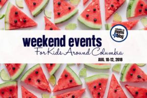 Weekend Events for Kids - August 10-12, 2018 - Columbia SC Moms Blog