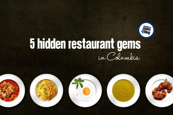 5 Hidden Restaurant Gems In Columbia