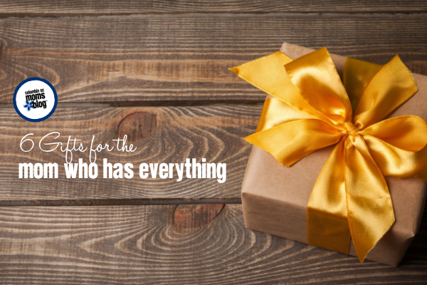 6 Gifts for the Mom Who Has Everything - Columbia SC Moms Blog