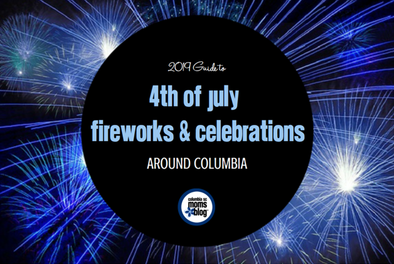 2019 Guide to 4th of July Fireworks & Celebrations Around
